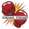 BoxHard Podcast Episode 136: Spike O'Sullivan, John Ryder