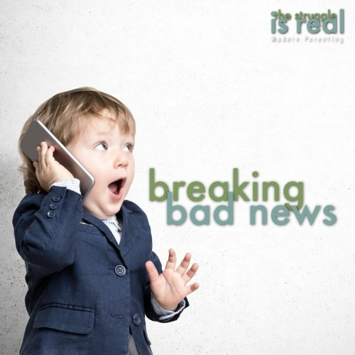 Breaking Bad News to Your Kids feat. Dr. Sheryl Ziegler