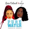 Pure Water ft Efya (pr Jeribeatz)
