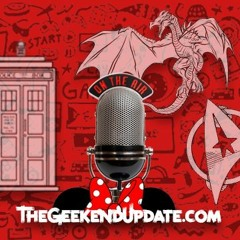 Geekend Update - Episode 11 - Fun at the Con