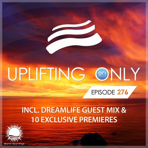 Uplifting Only 276 (incl. DreamLife Guestmix) (May 24, 2018) [All Instrumental]