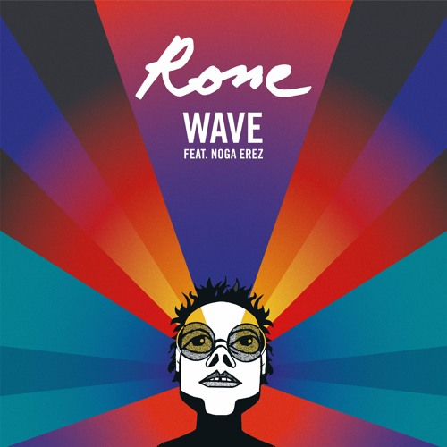 Wave feat. Noga Erez (Locked Groove Remix)