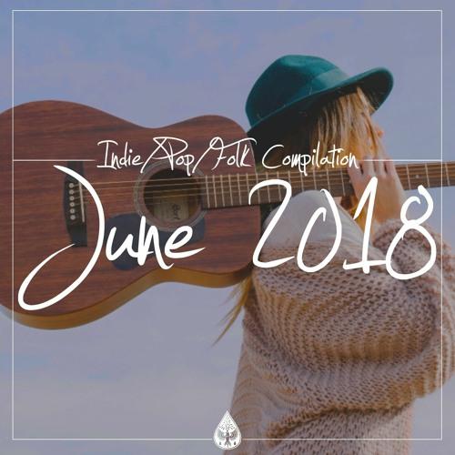Indie/Pop/Folk - June 2018 (alexrainbirdMusic)