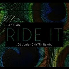 Jay Sean - Ride It (DJ Junior CNYTFK Remix)
