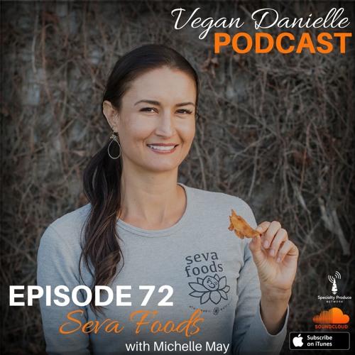 Episode 72 - Seva Foods