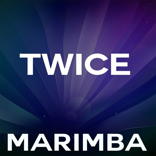 Twice Marimba Ringtone - Christina Aguilera