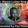Dr. Martin Luther King Jr. Channeled By Karl Mollison 10April2018