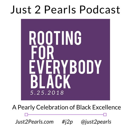 Rooting for Everybody Black