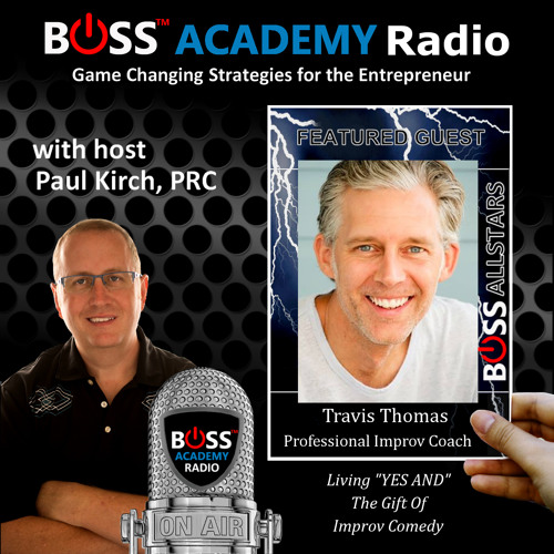 191 - Travis Thomas - Improv Comedy Skills For Business