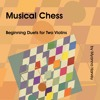 Musical Chess - No. 18 - Lucena Position Fast