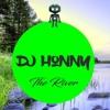 The River (DJ Honny Remix)