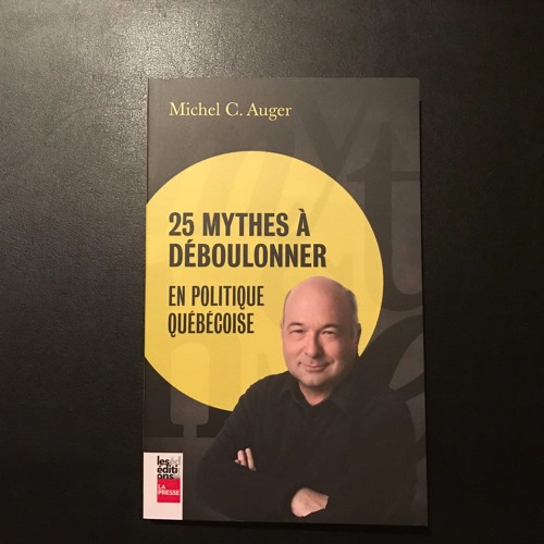 Le pied à Papineau CKVL FM—Le grand leurre linguistique de Michel-C Auger