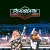 #048 DEADBEATS RADIO with Zeds Dead  // ZEDS DEAD LIVE at EDC