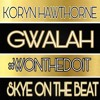 "GWALAH ft. Koryn Hawthorne ""Won't He Do It"" Challenge"
