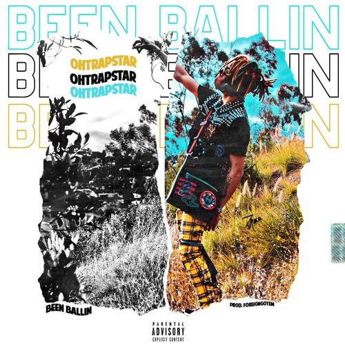 Been Ballin [Prod.Foreigngotem]