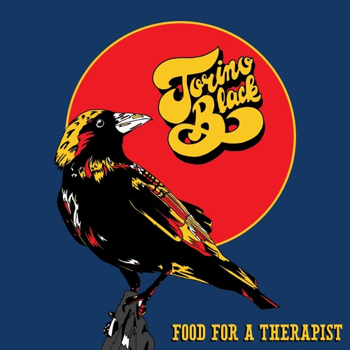 Torino Black- Food for a Therapist