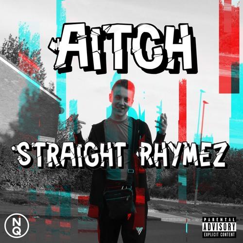 Aitch - Straight Rhymez