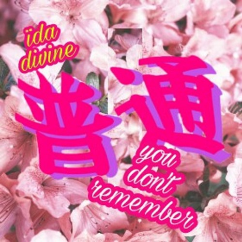 YOU DON'T REMEMBER