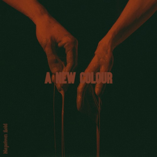 A New Colour [OUT NOW]