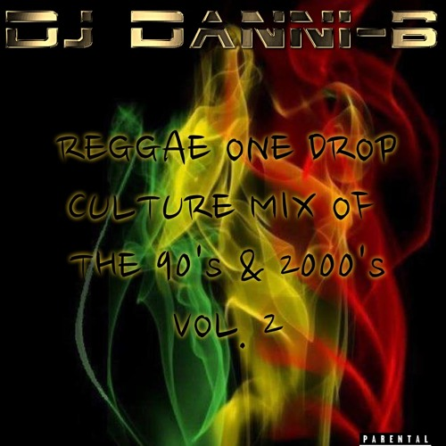 Reggae One Drop Culture Mix Vol  2 by Dj Danni-B | Free Listening on