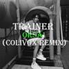 Trainer - Orsai (Colivox Remix)