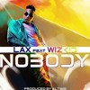 LAX Ft Wizkid - Nobody