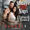 Download Soniye Dil Nayi - Baaghi 2 (Zurxes Remix) [Free Download] Mp3