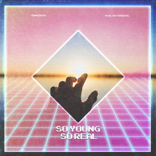 Örnsberg - So Young, So Real