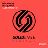 Bass Jumper, Paul King - I'll Be There 4 U [Solid State Digital]