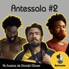 Antessala #2 - As facetas de Donald Glover
