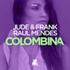 Jude & Frank, Raul Mendes - Colombina (OUT ON 18.06.2018)