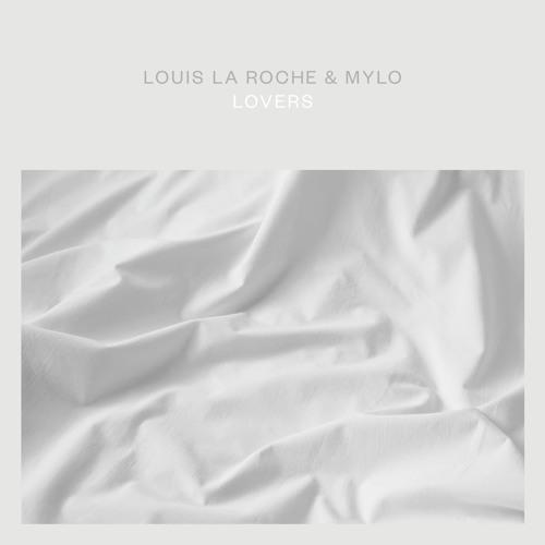 Louis La Roche & Mylo - Lovers