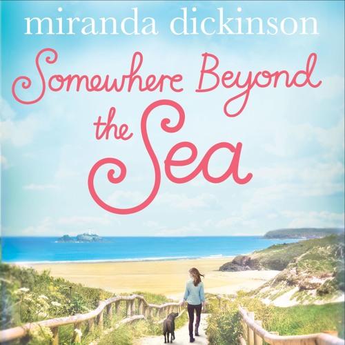 Somewhere Beyond the Sea by Miranda Dickinson