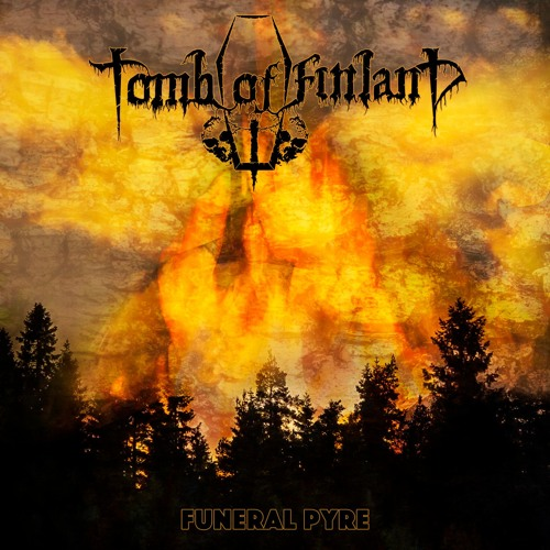 Tomb Of Finland - Funeral Pyre