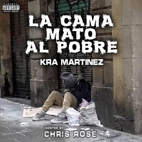 Kra Martinez - Ten Kra Commandaments