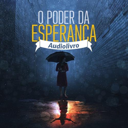 Audiolivro - O Poder da Esperança