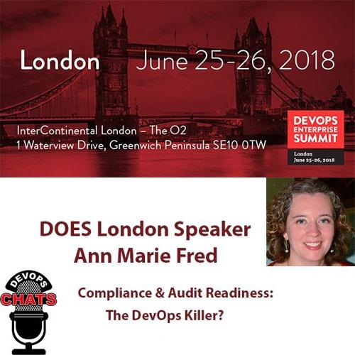 Compliance & Audit Readiness: The DevOps Killer? Ann Marie Fred, IBM