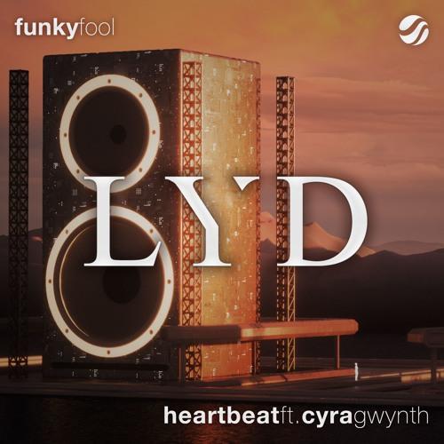 Funky Fool feat. Cyra Gwynth - Heartbeat