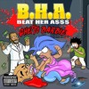 Download B.H.A (BEAT HER A$$) Mp3