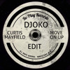 Curtis Mayfield - Move on Up (DJOKO Edit) (Free Download)