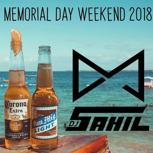 Memorial Day Weekend 2018 Mix - DJ Sahil Shah & DJ Maybach