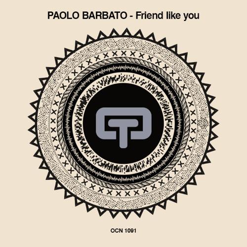 Paolo Barbato - Friend Like You