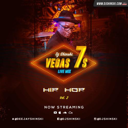 VEGAS 7s LIVE MIX 2018 [HIP HOP] PART 2* by Dj Shinski