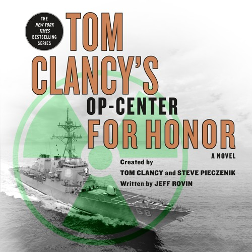 Tom Clancy's Op-Center: For Honor by Jeff Rovin, audiobook exerpt