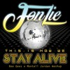 Fonzie - This Is How We Stay Alive (Bee Gees x Montell Jordan Mashup)
