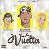 Secreto El Famoso Biberon Ft Nino Freestyle And El Fecho – La Vuelta Mp3