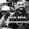 Look Alive (feat. drake) [Instrumental] BASS BOOSTED
