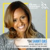 SHANTI DAS, Music Vet & Founder, Silence the Shame