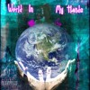 World In My Hands [prod. Sullivan Beats]