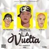 Secreto El Biberon Ft El Fecho & Nino Freestyle - La Vuelta